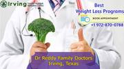 Best Weight Loss Doctor Irving TX   Dr. Reddy Family Doctors Clinic