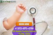 Best Pediatrician Irving TX - Dr. Reddy Family Doctors Clinic