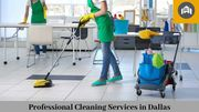 Professional Commercial Cleaning Services in Dallas