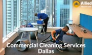 Hire Commercial Cleaning Service Provider in Dallas