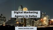 Top Most Digital Marketing Agency in Dallas