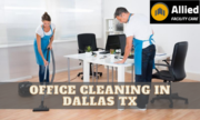 Get Best Office Cleaning Service in Dallas