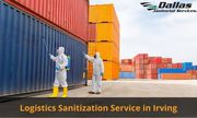 Best Logistics Sanitization Service in Irving
